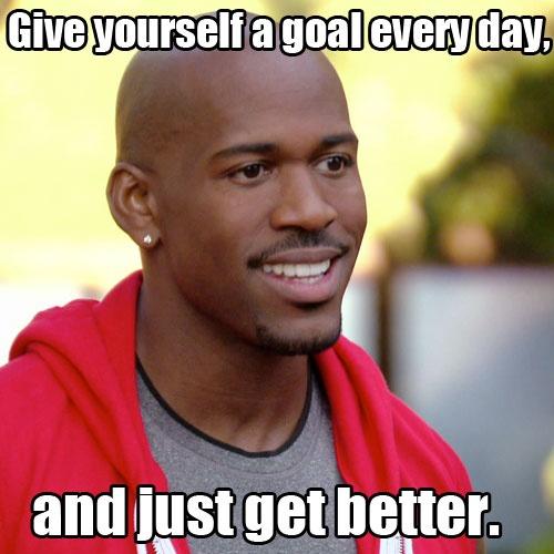 Get Better.